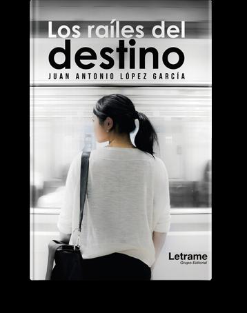 Moadiario Los raíles del destino letrame novedades literarias nov