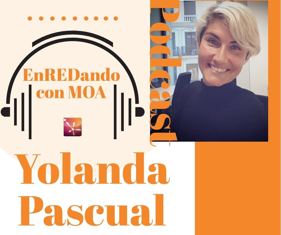 P10 ENREDANDO CON MOA TE EN COMPAÑíA CON YOLANDA PASCUAL