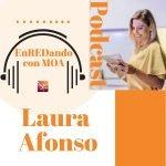 Podcast Entrevista EnREDando con MOA Laura Afonso