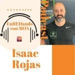 P13 Podcast EnREDando con MOA Isaac Rojas