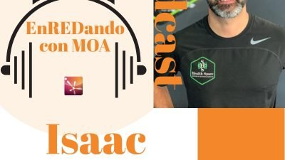 P13 EnREDando con MOA Entrevista a Isaac Rojas, educador físico.